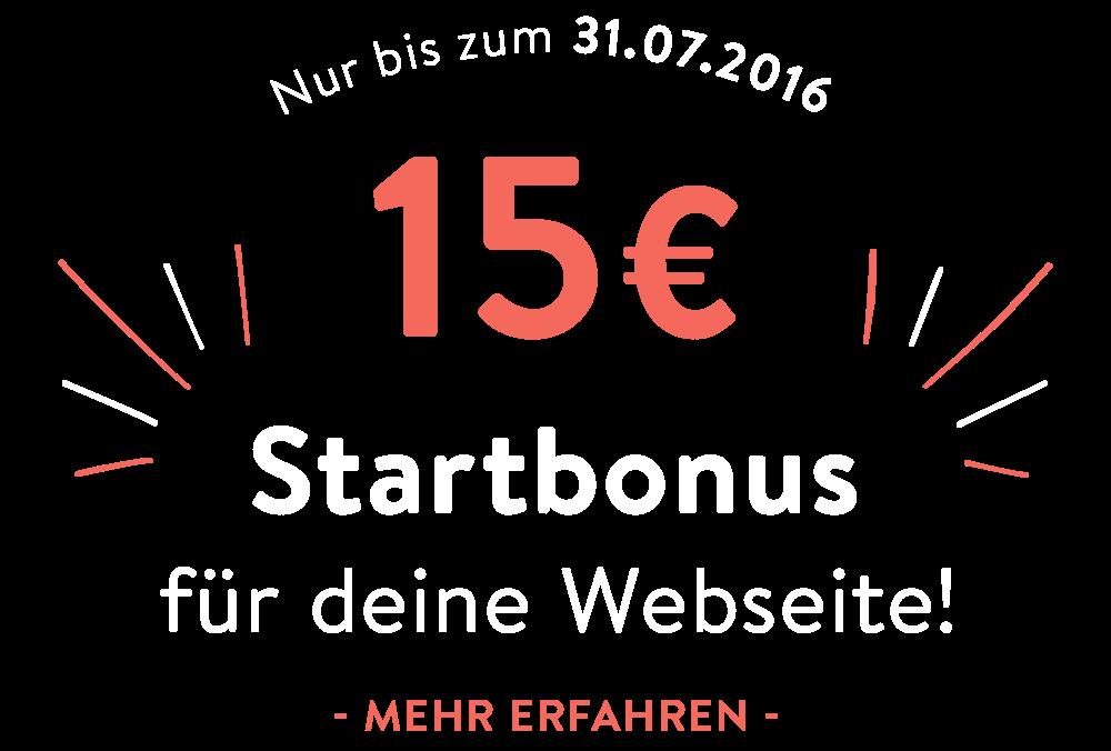Nur bis zum 31.07.2016 15€ Startbonus für deine Webseite!